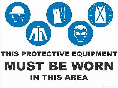Multi-Condition PPE Signs -  THIS PPE - IN THIS AREA - 5 CONDITION