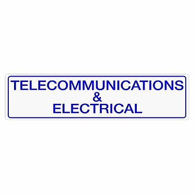 Miscellaneous Signs -  TELECOMMUNICATIONS & ELECTRICAL