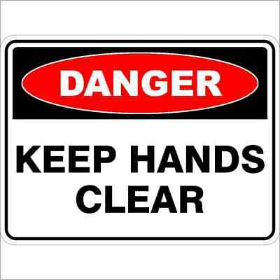 Danger Signs -  KEEP HANDS CLEAR
