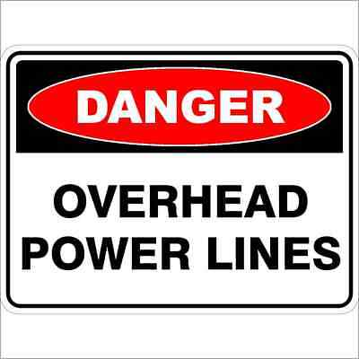 Danger Signs -  OVERHEAD POWERLINES