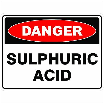 Danger Signs -  SULPHURIC ACID