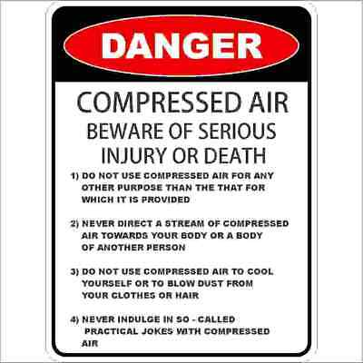 Danger Signs -  COMPRESSED AIR     DETAILED