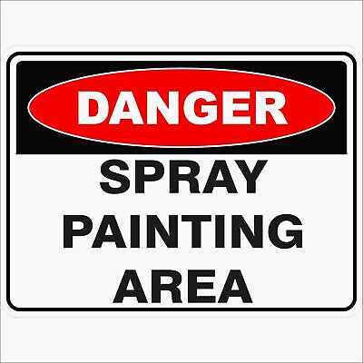 Danger Signs -  SPRAY PAINTING AREA