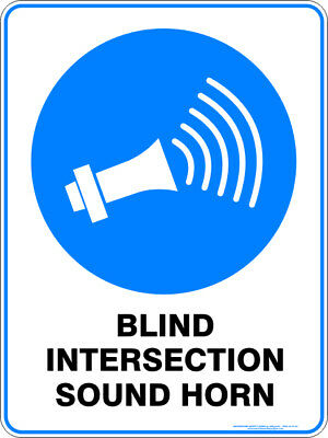 Mandatory Signs -  BLIND INTERSECTION SOUND HORN