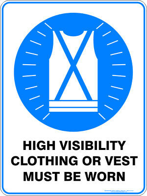 Mandatory Signs -  HIGH VISIBILITY CLOTHING OR VEST MUST BE WORN