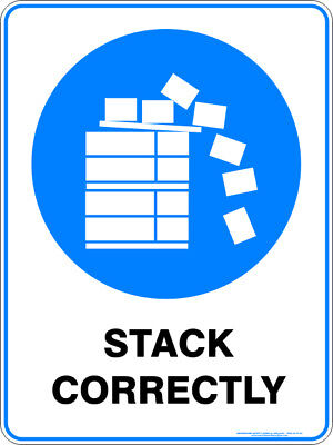 Mandatory Signs -  STACK CORRECTLY