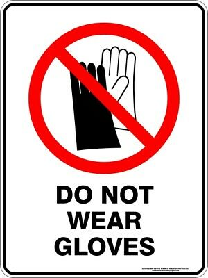 Prohibition Signs -  DO NOT WEAR GLOVES