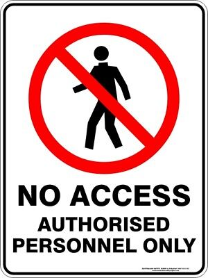 Prohibition Signs -  NO ACCESS AUTHORISED PERSONNEL ONLY