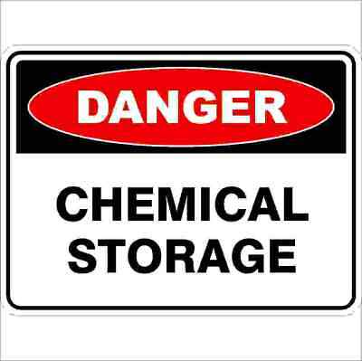 Danger Signs -  CHEMICAL STORAGE