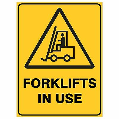 Warning Signs -  FORKLIFTS IN USE