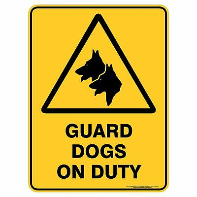 Warning Signs -  GUARD DOGS ON DUTY