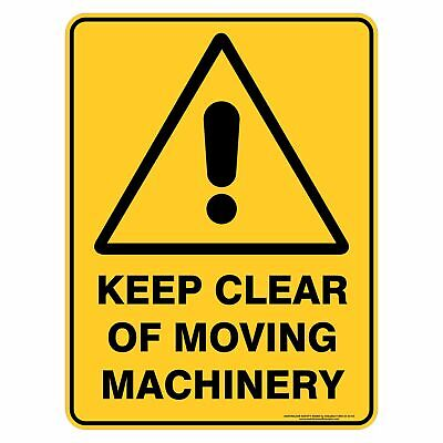 Warning Signs -  KEEP CLEAR OF MOVING MACHINERY