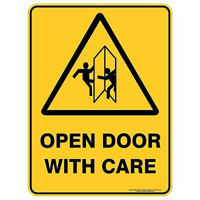 Warning Signs -  OPEN DOOR WITH CARE