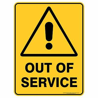 Warning Signs -  OUT OF SERVICE