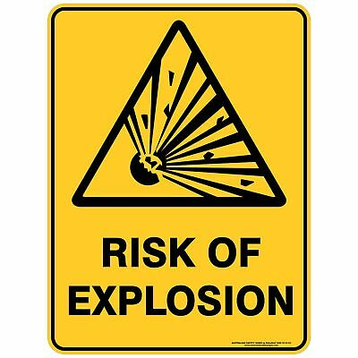 Warning Signs -  RISK OF EXPLOSION