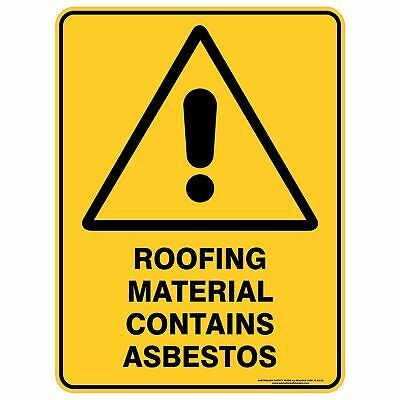 Warning Signs -  ROOFING MATERIAL CONTAINS ASBESTOS
