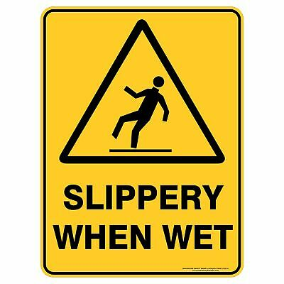 Warning Signs -  SLIPPERY WHEN WET