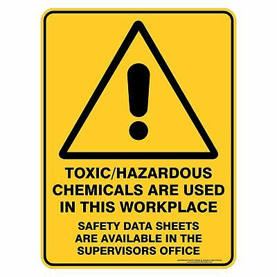 Warning Signs -  TOXIC/HAZARDOUS CHEMICALS ARE IN THIS WORKPLACE