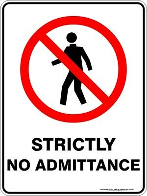 Prohibition Signs -  STRICTLY NO ADMITTANCE