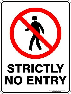 Prohibition Signs -  STRICTLY NO ENTRY