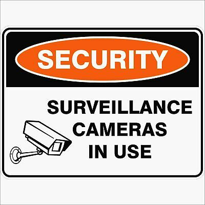 Security Signs -  SURVEILLANCE CAMERAS IN USE