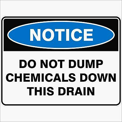Notice Signs -  DO NOT PUMP CHEMICALS DOWN THIS DRAIN