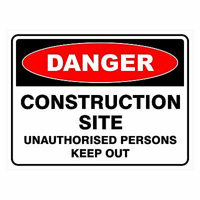 Construction Site Signs -  CONSTRUCTION SITE UNAUTHORISED PERSONS KEEP OUT