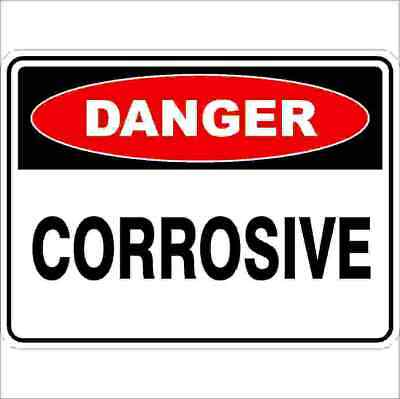 Danger Signs -  CORROSIVE