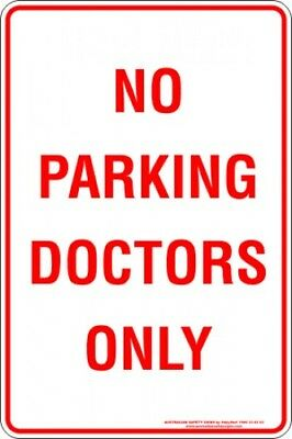 Parking Signs -  NO PARKING DOCTORS ONLY