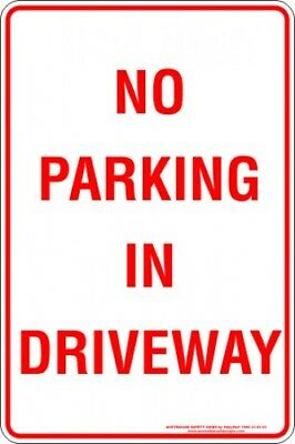 Parking Signs -  NO PARKING IN DRIVEWAY