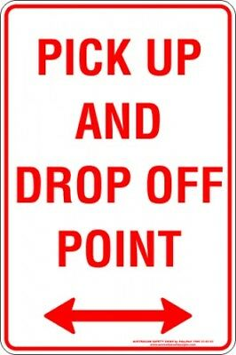 Parking Signs -  PICK UP AND DROP OFF POINT