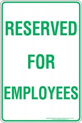 Parking Signs -  RESERVED FOR EMPLOYEES
