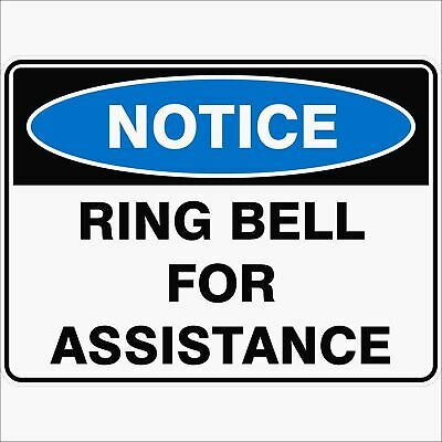 Notice Signs -  RING BELL FOR ASSISTANCE