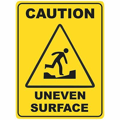 Warning Signs -  UNEVEN SURFACE
