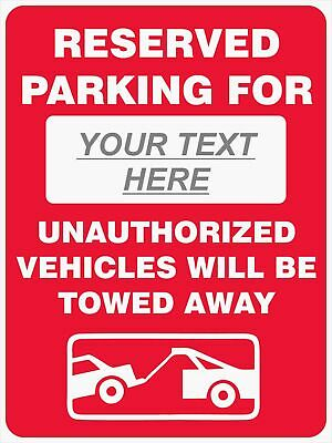 Parking Signs -  RESERVED PARKING FOR - CUSTOM