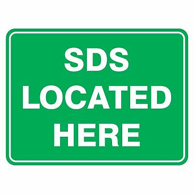 Emergency Signs -  SDS LOCATED HERE