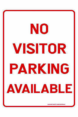 Parking Signs -  NO VISITOR PARKING AVAILABLE
