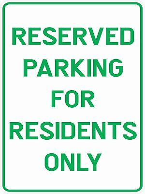 Parking Signs -  RESERVED PARKING FOR RESIDENTS ONLY