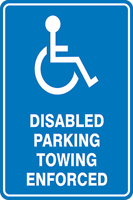Parking Signs -  DISABLED PARKING TOWING ENFORCED