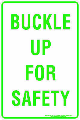 Parking Signs -  BUCKLE UP FOR SAFETY