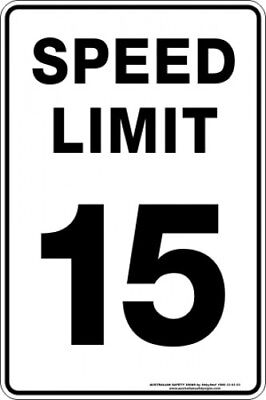 Parking Signs -  SPEED LIMIT 15