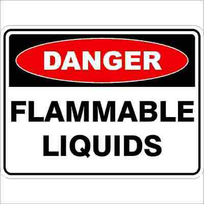 Danger Signs -  FLAMMABLE LIQUIDS