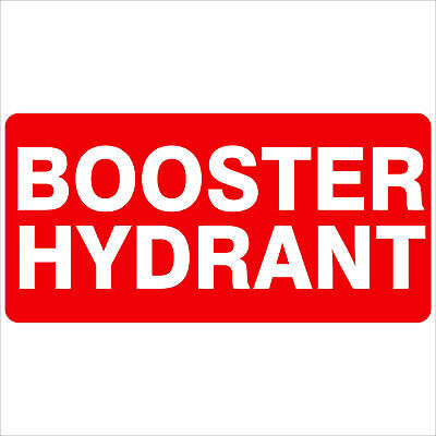 Fire Safety Signs -  BOOSTER HYDRANT