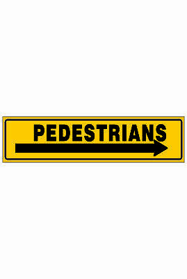 Traffic Signs -  PEDESTRIANS (ARROW RIGHT)