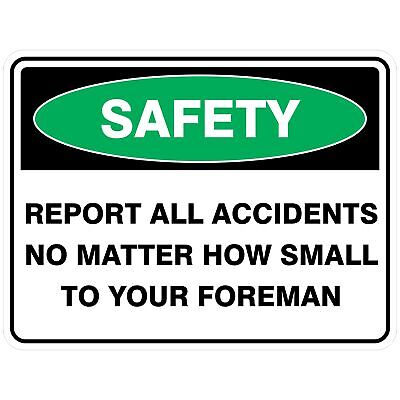 Emergency Signs -  REPORT ALL ACCIDENTS
