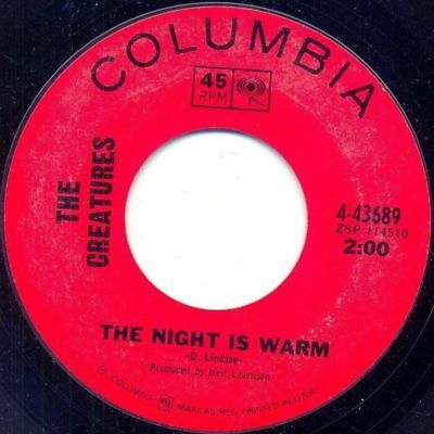 """""""7""""-The Creatures-The Night is Warm '66 beat garage"""
