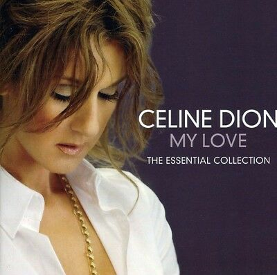 Celine Dion My Love The Essential Collection CD NEW