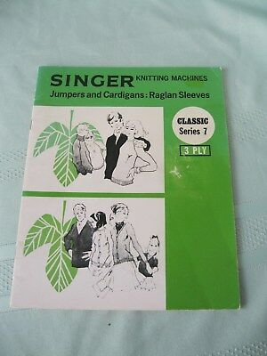Singer Knitting Machines Classic Series 7 Bk 3 Ply Jumpers & Cardigans Raglan