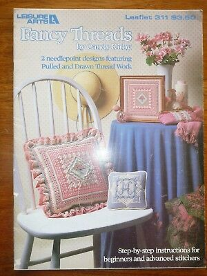Leisure Arts Leaflet 311 - Needlepoint Pattern - Fancy Threads - By Candy Kirby