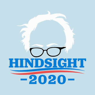 PACK OF 20 - Bernie Sanders Hindsight 2020 Stickers -Free Shipping! -YUUGE Deal!